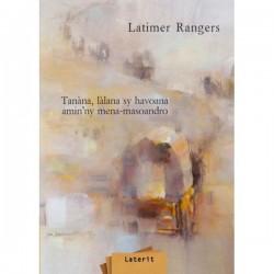 LIVRE Tanana, lalana sy havoana amin'ny mena-masoandro - Latimer Rangers