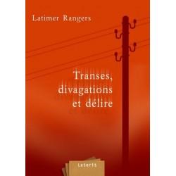 BOKY Transes, divagations et délire - Latimer Rangers