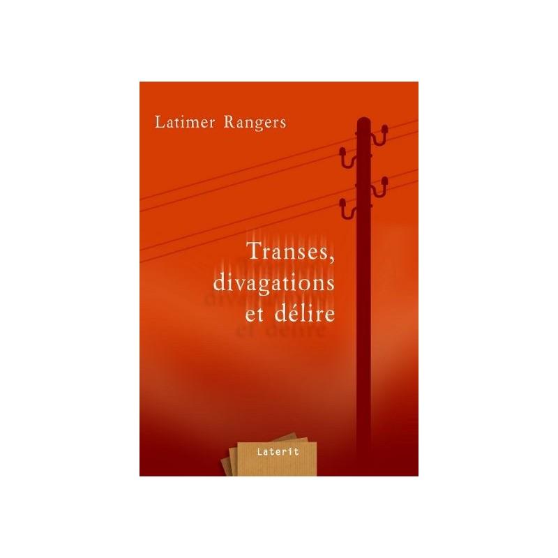 LIVRE Transes, divagations et délire - Latimer Rangers