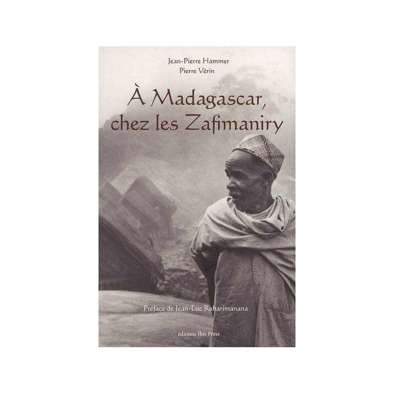 LIVRE A Madagascar, chez les Zafimaniry