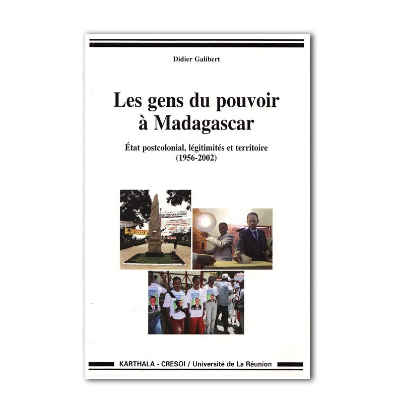LIVRE Les gens du pouvoir a Madagascar - Didier Galibert