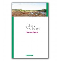 LIVRE Géotropiques - Johary Ravaloson