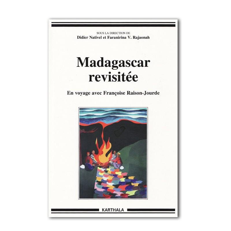 BOOK Madagascar revisitée - Françoise Raison-Jourde