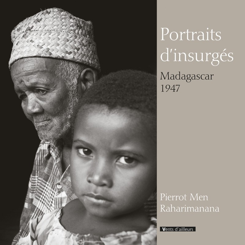 BOOK Portraits d'insurgés - Raharimanana, Pierrot Men