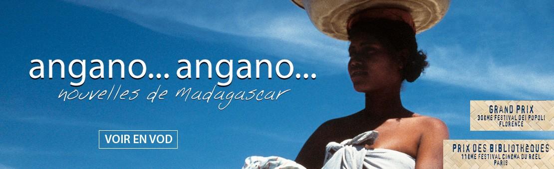 Voir le film ANGANO ANGANO Nouvelles de Madagascar en streaming